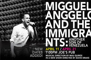 Migguel Anggelo & the Immigrants Present: Another Son of Venezuela