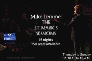 Mike Lemme: The St Mark's Sessions