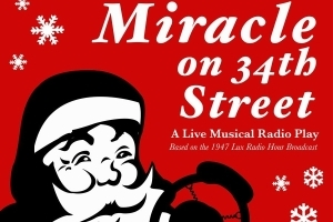 Miracle on 34th Street: A Live Musical Radio Broadcast