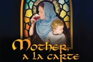 Mother, a la carte