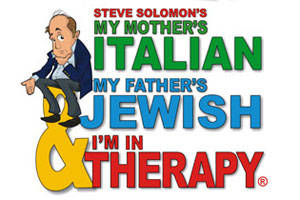 My Mother's Italian, My Father's Jewish & I'm In Therapy!