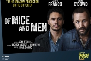 National Theatre in HD: Of Mice and Men