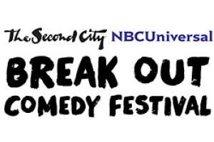 NBC Universal Second City Break Out Comedy Festival
