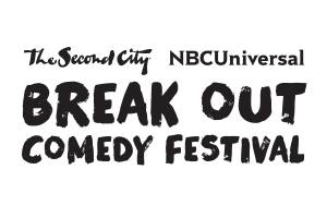 NBCUniversal & Second City's Break Out Comedy Festival