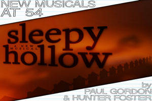 New Musicals at 54: Sleepy Hollow by Hunter Foster & Paul Gordon