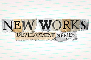 New Works Development Series