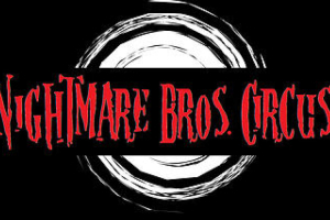 Nightmare Bros. Circus