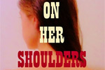 On Her Shoulders - A Reading of The Verge by Susan Glaspell