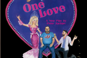 One Love: A New Play
