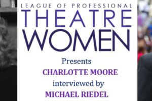 Oral History: Charlotte Moore interviewed by Michael Riedel