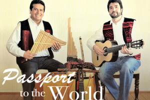 Passport to the World: Ernesto Bravo & Juam Cayrampoma