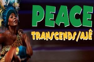 Peace Transcends /Aje