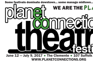 Planet Connections Theatre Festivity 2017: 40 Plays in 28 Days honoring 31 Charities