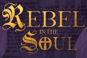Rebel in the Soul