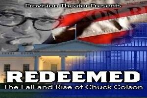 Redeemed: The Fall and Rise of Chuck Colson