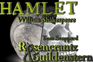 Redux in Rep: Hamlet & Rosencrantz and Guildenstern Are Dead