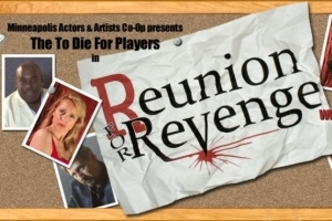 Reunion For Revenge - A Musical Murder Mystery Experience!