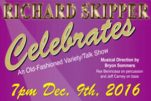 Richard Skipper Celebrates With an Old-Fashioned Variety/Talk Show