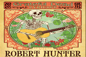 Robert Hunter: Grateful Dead Lyricist