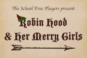 Robin Hood and Her Merry Girls