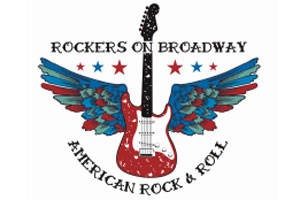 Rockers on Broadway: American Rock & Roll
