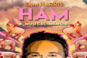 Sam Harris' HAM: A Musical Memoir