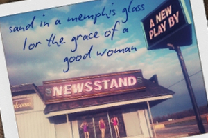 Sand in a Memphis Glass; or, The Grace of a Good Woman