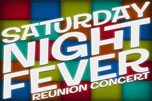 Saturday Night Fever Reunion Concert