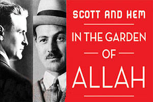 Scott and Hem in the Garden of Allah