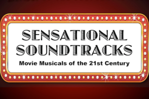 Sensational Soundtracks: Movie Musicals of the 21st Century