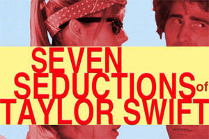 Seven Seductions of Taylor Swift