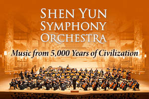 Shen Yun Symphony Orchestra – Music from 5,000 Years of Civilization