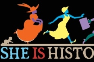 She's History! A Play About Women Who Make and Made History