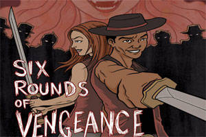 Six Rounds of Vengeance