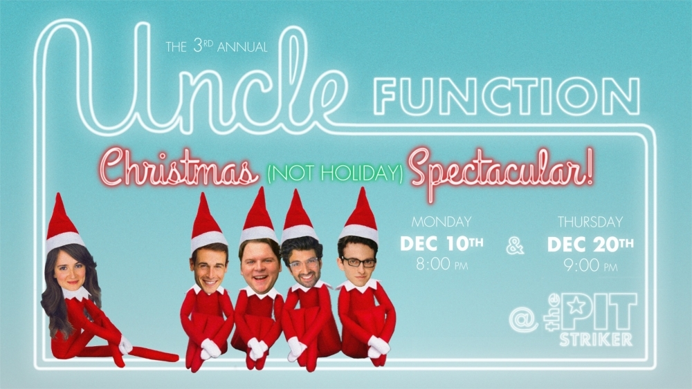 Sketch Comedy Christmas Spectacular with Uncle Function
