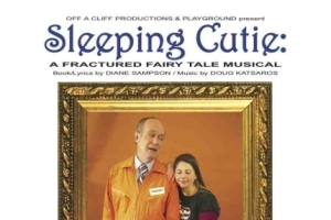Sleeping Cutie: A Fractured Fairy Tale Musical