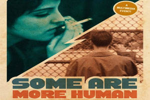 Some Are More Human - A Sci-fi Double Feature on Stage