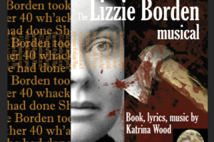Spindle City - The LIzzie Borden Musical