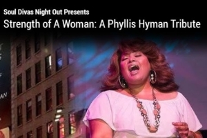 Strength of a Woman: A Phyllis Hyman Tribute Starring Queen Diva