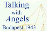 Talking With Angels: Budpaest 1943