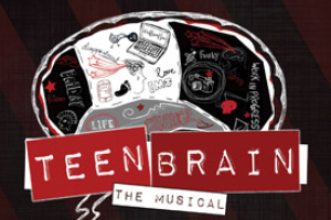Teen Brain: The Musical