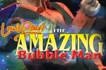 The Amazing Bubble Man Returns