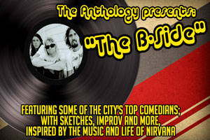 The Anthology Presents: The B-SIde (Nirvana Edition)