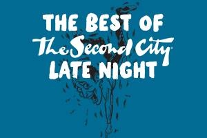 The Best of The Second City - Late Night