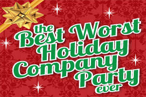 The Best Worst Company Holiday Party Ever