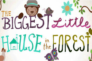 The Biggest Little House in the Forest