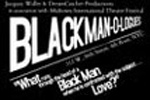The Black Man-O-logues