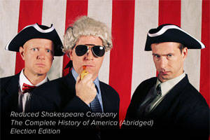 The Complete History of America (Abridged): Election Edition