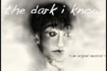 The Dark I Know