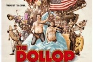 The Dollop: A Live Podcast